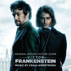 Victor Frankenstein OST - Craig Armstrong