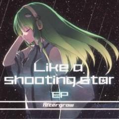 Like a shooting star.EP