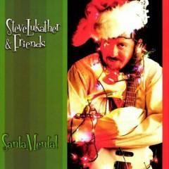 Santa Mental - Steve Lukather