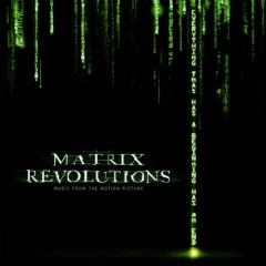 The Matrix Revolutions: Music from the Motion Picture - Don Davis