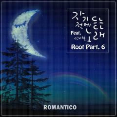 Root Part. 6 (Single) - Romantico