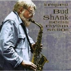Bud Shank meets The Rhythm Section