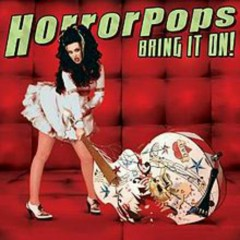 Bring It On! - HorrorPops
