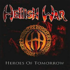 Heroes Of Tomorrow - Hellish War