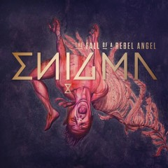The Fall Of A Rebel Angel (CD4) - Enigma