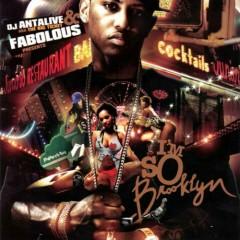 Im So Brooklyn (CD1) - Fabolous