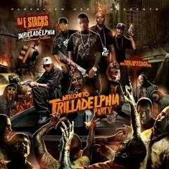 Welcome To Trilladelphia 5 (CD2)