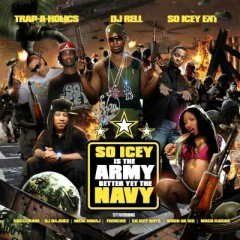 So Icey Is The Army Better Yet The Navy (CD2)