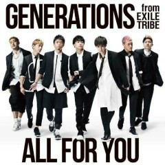 ALL FOR YOU - GENERATIONS from EXILE TRIBE
