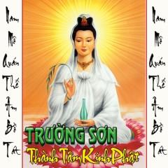 Thành Tâm Kính Phật - Trường Sơn