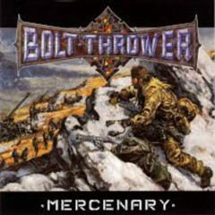 Mercenary - Bolt Thrower