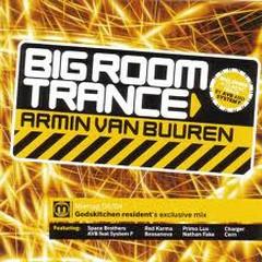 Big Room Trance - Armin van Buuren
