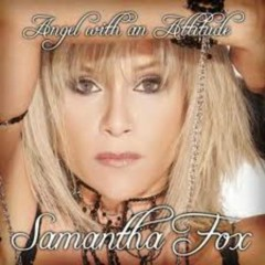 Angel With An Attitude - Samantha Fox