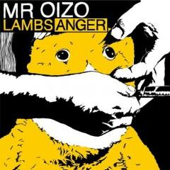 Lambs Anger - Mr. Oizo