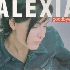 Goodbye (Remix) (Singles) - Alexia