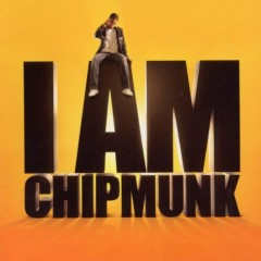I Am Chipmunk (Pt.1) - Chipmunk