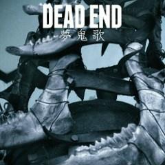 Yume oni uta - DEAD END