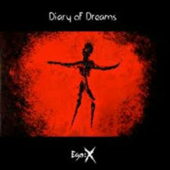 Ego X (CD1) - Diary Of Dreams