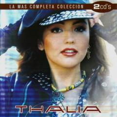 La Mas Completa Coleccion (CD1) - Thalia