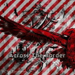 Across The Border - ViViD