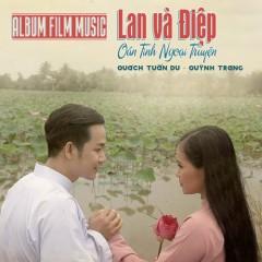 Lan và Điệp - Quách Tuấn Du, Quỳnh Trang