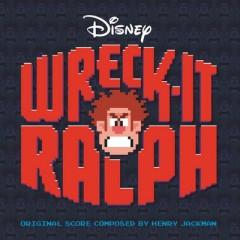 Wreck-It Ralph OST (Pt.1) - Henry Jackman,Various Artists