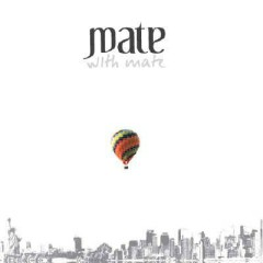 With Mate - Mate