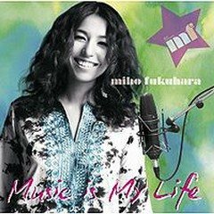Music Is My Life - Miho Fukuhara