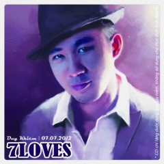 7Loves - Ngô Duy Khiêm