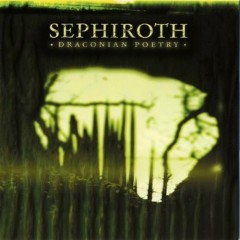 Draconian Poetry - Sephiroth