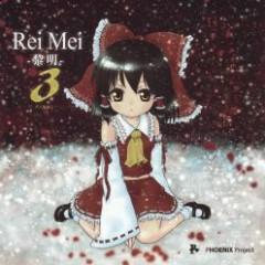 ReiMei 3 - PHOENIX Project