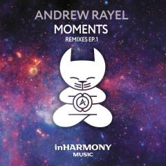 Moments (Remixes – EP1) - Andrew Rayel