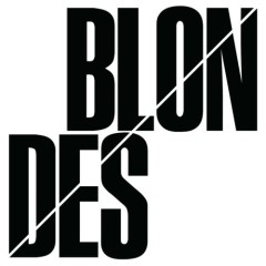 Blondes (Bonus Disc)
