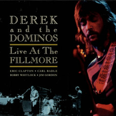 Live At The Fillmore (CD1) - Derek and Dominos