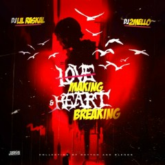 Love Making & Heart Breaking (CD1)