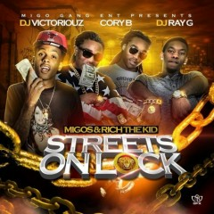 Streets On Lock (CD2) - Migos,Rich The Kid