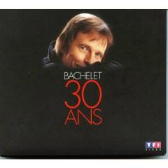 30 Ans (CD1) - Pierre Bachelet