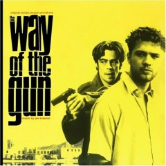 The Way Of The Gun OST (P.1) - Joe Kraemer