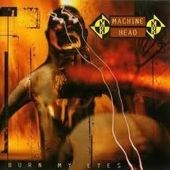 Burn My Eyes (Japan Edition) - Machine Head
