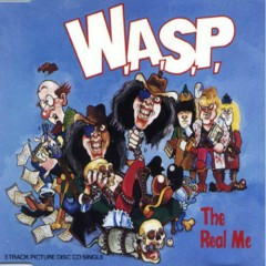 The Real Me - W.A.S.P.