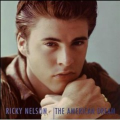 The American Dream (CD15) - Ricky Nelson