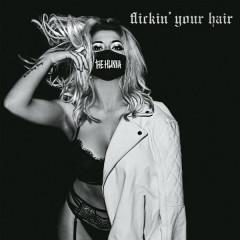 Flickin' Your Hair (Single)