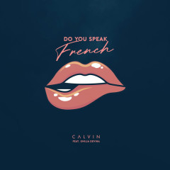 Do You Speak French (Single)