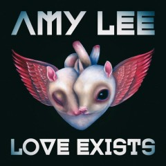 Love Exists (Single) - Amy Lee