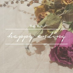 Happy Ending (Single) - Blah Blah