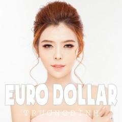 Euro Dollar - Trương Đình ((Việt Nam))