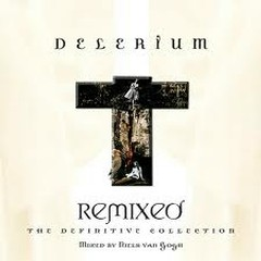 Remixed  The Definitive Collection - Delerium