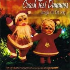 Jingle All The Way  - Crash Test Dummies