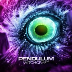 Witchcraft (Single 2) - Pendulum
