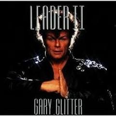 Leader II - Gary Glitter